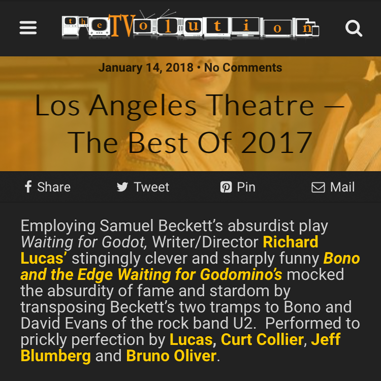 Richard Lucas' award-winning play, Bono and The Edge Waiting for Godomino's, included on TheTVolution.com's Best of Los Angeles Theatre 2017 list